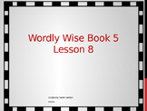 Wordly Wise Book 5 Lesson 8
