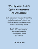 Wordly Wise Book 5 Quick Assessments - All 20 Lessons