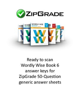 Wordly Wise Book 6 Answer Key for ZipGrade