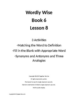Wordly Wise Book 6, Lesson 8 - Three Activities