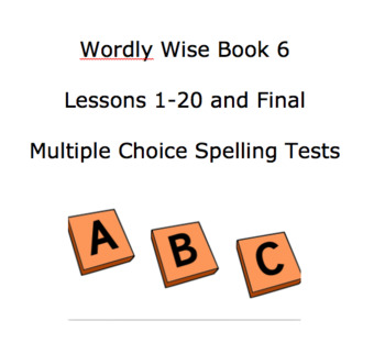 Wordly Wise Book 6 Spelling Tests