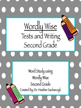 Wordly Wise Vocabulary Testing and Writing Enhancement