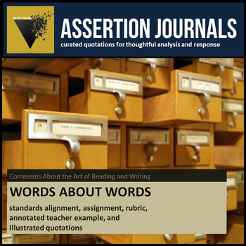 Words About Words: Assertion Journal Prompts for Analysis & Argument