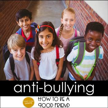 Your Words Can Sting:  An Anti-Bullying & Friendship Resource