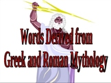 Words Derived from Greek and Roman Mythology PowerPoint - Vocabulary