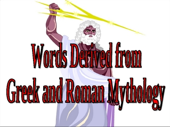 Words Derived From Greek And Roman Mythology Powerpoint