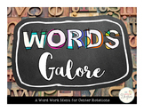 Words Galore: Word Work Centers
