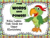 Words Have Power - Bible Lesson Task Cards