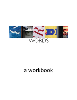 Words: Language Arts Workbook (Writing Prompts on Steroids)