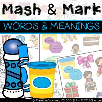 Words & Meanings: Mash & Mark