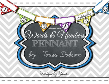 Words & Numbers Pennant Banner - Uniquely Yours EDITABLE