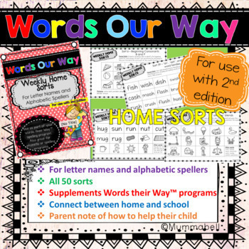 Words Our Way - Alphabetic Spellers: Weekly Home Sorts 2nd Edition