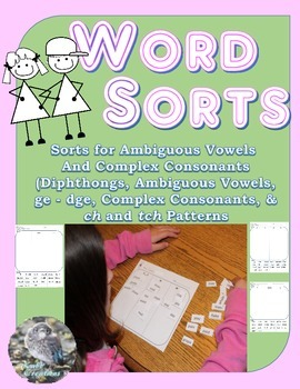 Words Sort Bundle: Diphthongs, Ambiguous Vowels, Complex C