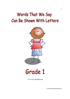 Words That We Say Can Be Shown With Letters: Introduce/Practice/Assess