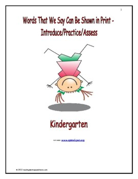 Words That We Say Can Be Shown in Print: Introduce/Practice/Assess: Kindergarten