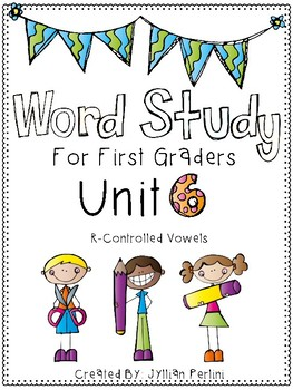 Words Their Way Aligned Lessons and Activities for 1st Graders Unit 6
