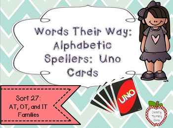 Words Their Way: Alphabetic Spellers: Sort 27: AT, OT, IT