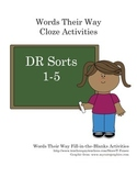 Words Their Way DR 2nd Ed. Sort Activities Cloze/Fill in the Blank DR 1-5