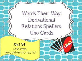 Words Their Way:Derivational Relations: Sort 34: Latin Roots