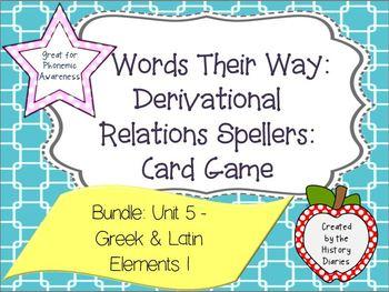 Words Their Way: Derivational Relations: Bundle:Unit 5- Greek & Latin Elements I