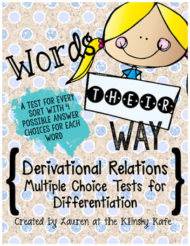 Words Their Way Derivational Relations Multiple Choice Assessments