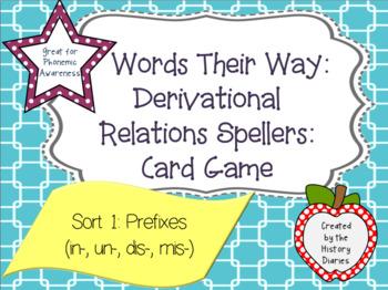 Words Their Way: Derivational Relations: Sort 1: Prefixes in-, un-, dis-, mis-