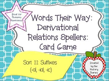 Words Their Way: Derivational Relations: Sort 11: Suffixes (-al, -ial, -ic)