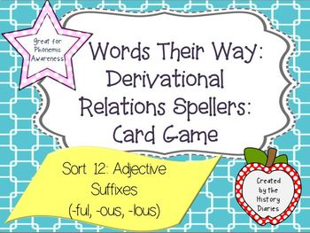 Words Their Way Derivational Relations Sort 12 Adjective Suffixes (ful,ous,ious)