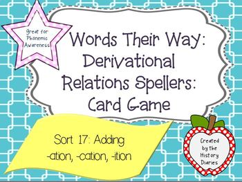 Words Their Way: Derivational Relations: Sort 17: Long a in accented syllables