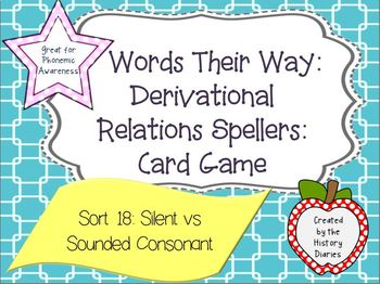 Words Their Way: Derivational Relations: Sort 18: Silent vs Sounded Consonant