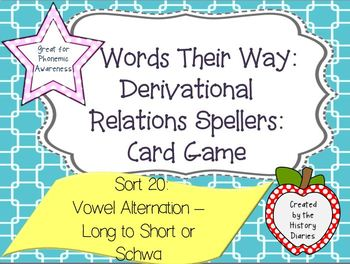 Words Their Way: Derivational Relations:Sort 20: Vowel- Long to Short or Schwa