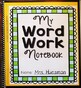 Words Their Way -- Derivational Relations Sorts (1-60) -- Word Sorting Notebook