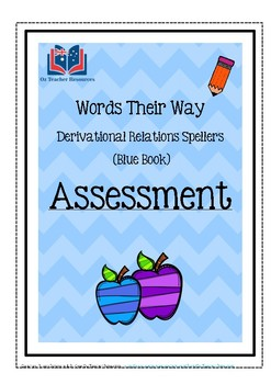 Words Their Way: Derivational Relations Spellers - Assessment & Dictation