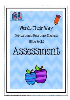 Words Their Way: Derivational Relations Spellers - Assessm