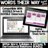 Words Their Way Digital Sorts Bundle Within Word Syllables Affixes Derivational