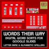 Words Their Way Digital Spelling Sorts Google Slides - Letter Name & Alphabetic