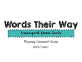 Words Their Way: Emergent Reader Word Sorts