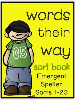 Words Their Way - Emergent Speller - Sorts 1-23 BUNDLED {sort book}