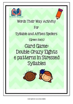 Words Their Way Game: Double Crazy Eights, e patterns in Stressed Syllables