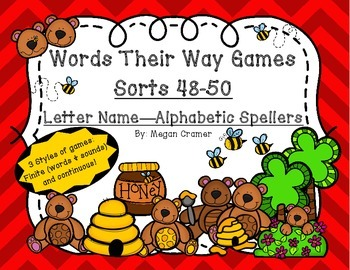 Words Their Way Games Units 7 &8 Sorts 48-50 in Letter Name -Alphabetic Spellers