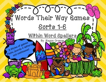 Words Their Way Games for Unit 1 Sorts 1-6 in Within Word Spellers
