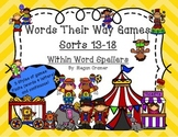 Words Their Way Games for Unit 3 Sorts 13-18 in Within Word Spellers