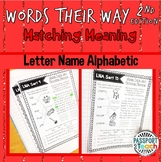 Words Their Way - 2nd Edition - Letter Name Alphabetic Matching Meaning
