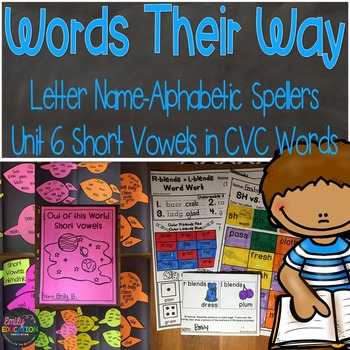 Words Their Way Letter Name Alphabetic Spellers Short Vowels in CVC Words