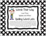 Words Their Way Level Three Syllables and Affixes Word Lists