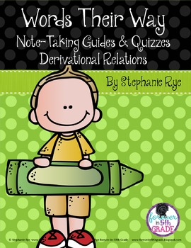 Words Their Way Note-Taking Guides & Quizzes - Derivational Relations