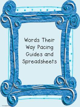 Words Their Way Pacing Guides and Spreadsheets
