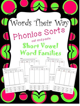 Words Their Way Phonics Sorts Cut and Paste Short Vowel Word Families