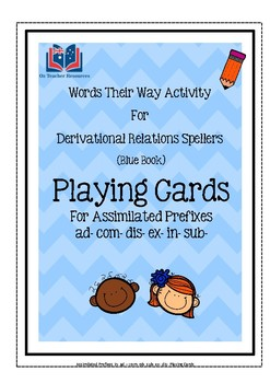 Words Their Way Playing Cards Assimilated Prefixes ad- com- dis- ex- in- sub-