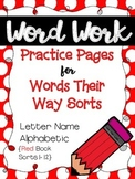 Word Work Pages for Words Their Way {Letter Name Alphabetic:Red Book Sorts 1-12}